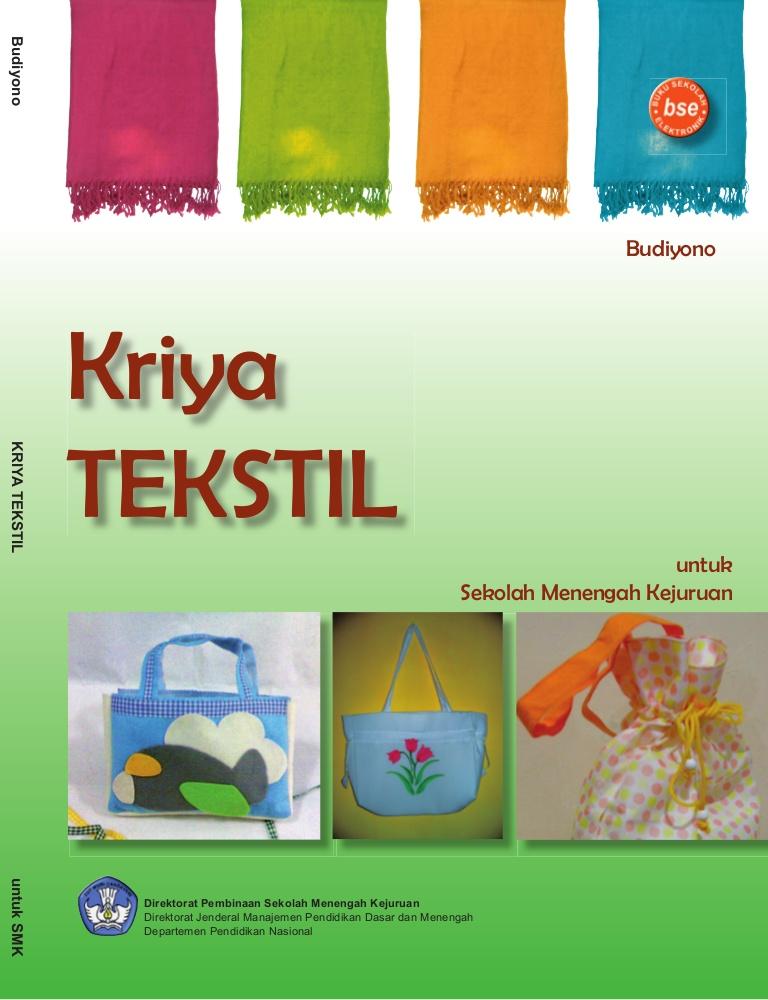 Buku Sekolah Elektronik Kriya Tekstil Yandriana Inspiring Teacher